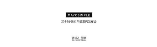 MAYOSIMPLE2016��װ����װ������Ԥ��